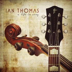 Canada Eh Ian Thomas A Life in Song