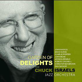 Chuck Israels Garden of Delights