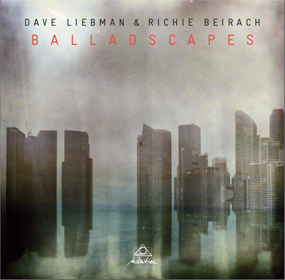 Dave Liebman Richie Beirach Balladscapes copy
