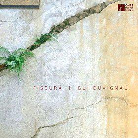 Gui Duvignau Fissura