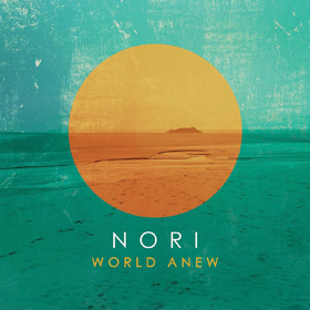 Nori World Anew