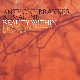 Anthony Branker & Imagine Beauty Within