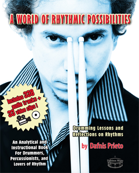 Dafnis Prieto A World of Possibilities copy