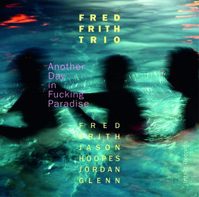 Fred Frith Trio Cover Art