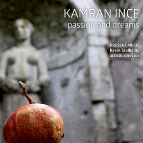 Kamran Ince Passion and Dreams