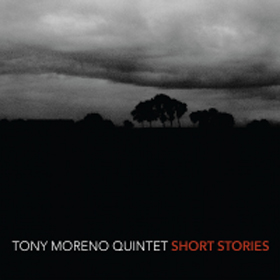 tony-moreno-quintet-short-stories
