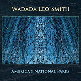 wadada-leo-smith-americas-national-parks